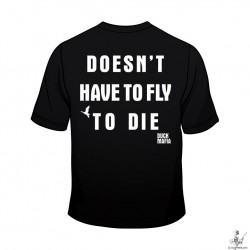 Doesn't Have to Fly to Die (Back, T)